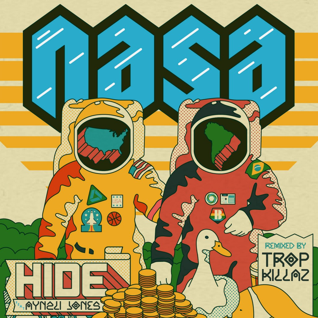 Featured image of post N.A.S.A. – Hide feat. Aynzli Jones (Tropkillaz Remix)